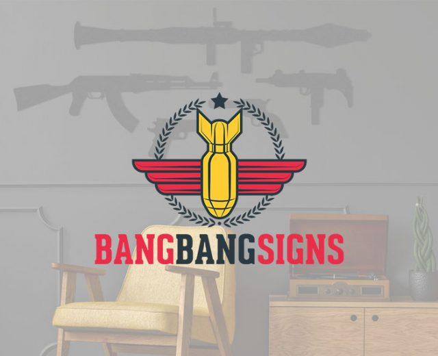 Bang Bang Signs