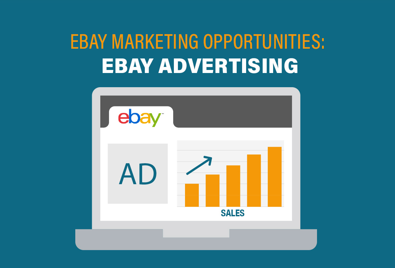 Ebay Marketing Opportunities Advertising Products On Ebay Webycorp Com